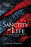 Sanctity of Life (An Enemy Loved)