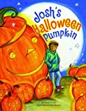 img - for Josh's Halloween Pumpkin book / textbook / text book