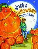 Josh's Halloween Pumpkin, Kathryn Lay, 158980595X