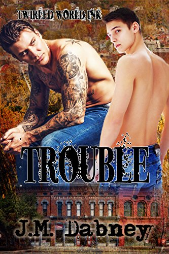 Trouble (Twirled World Ink 2)