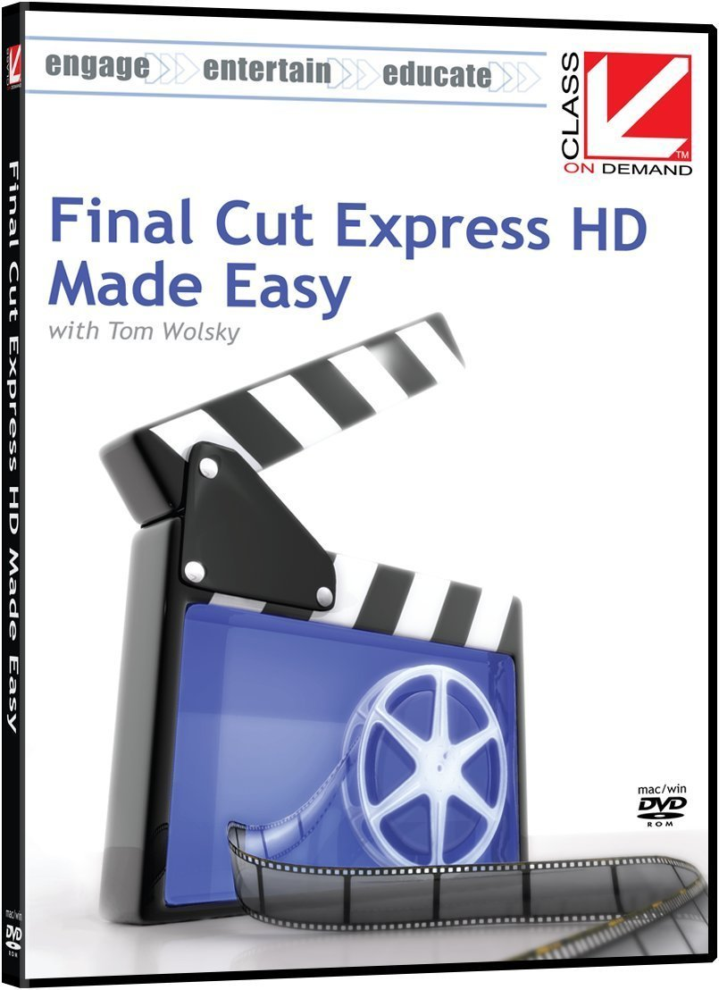 Class on Demand Final Cut Express HD Made Easy Educational Training Tutorial DVD-ROM with Tom Wolsky 97020