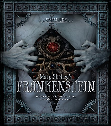 Steampunk: Mary Shelley's Frankenstein 3