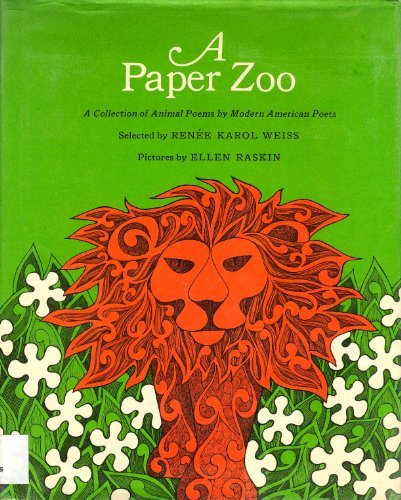 A Paper Zoo: A Collection of Animal Poems by Modern American (Paper Zoo)
