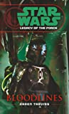 Star Wars: Legacy of the Force II - Bloodlines