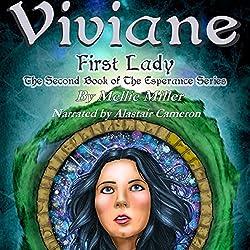 Viviane, First Lady