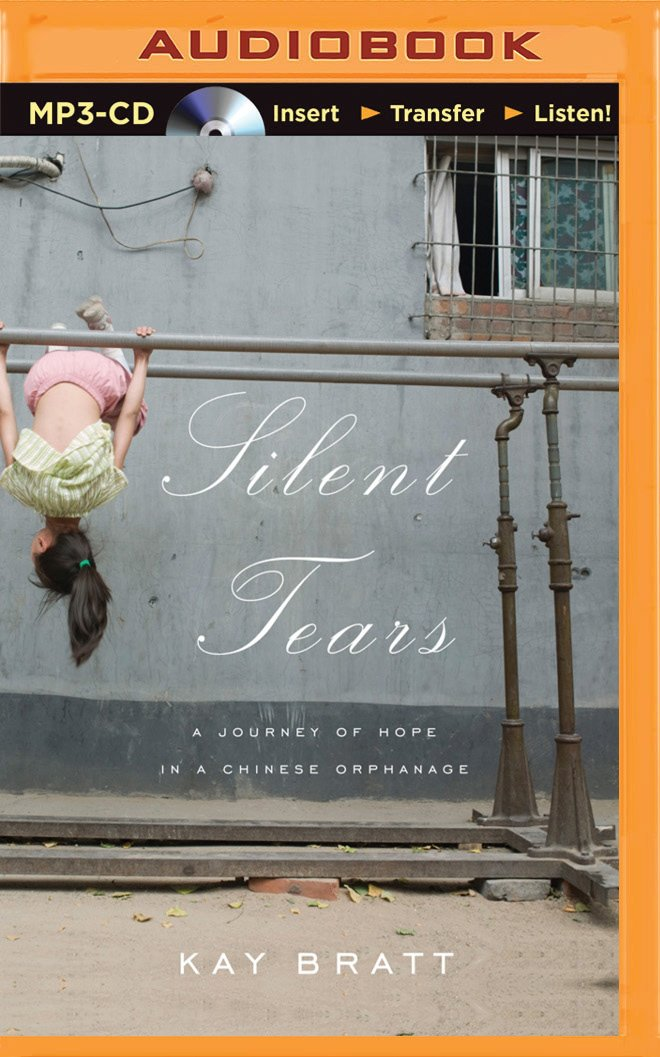 Read Online Silent Tears: A Journey of Hope In a Chinese Orphanage ebook
