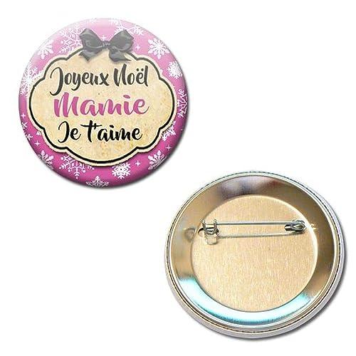 Joyeux Noël Mamie Je T Aime Badge Rond à épingle 56 Centimètres Idée Cadeau Accessoire Grand Mère Mamy Mémé Parent