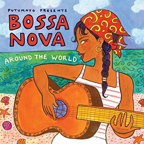 Bossa Nova Around The World by Putumayo