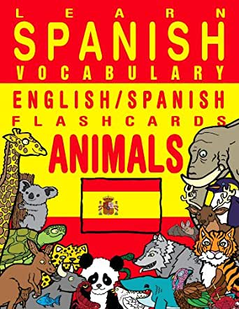Learn Spanish Vocabulary - English/Spanish Flashcards - Animals ...