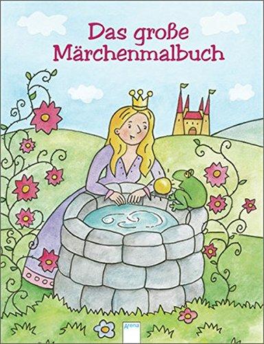 Das große Märchenmalbuch