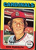 Signed Rudolph, Ken (St. Louis Cardinals) 1975 Topps Baseball Card in red ball point pen. autographed