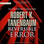 Reversible Error: Butch Karp and Marlene Ciampi Series, Book 4 | Robert K. Tanenbaum