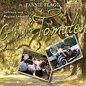Grüne Tomaten Audiobook