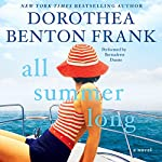All Summer Long: A Novel | Dorothea Benton Frank