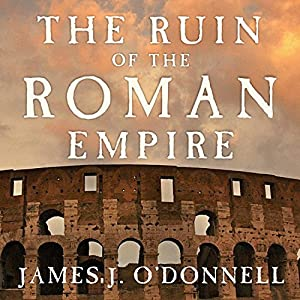 The Ruin of the Roman Empire Audiobook