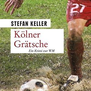 Kölner Grätsche Hörbuch
