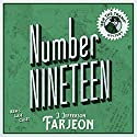 Number Nineteen: Ben's Last Case Audiobook by J. Jefferson Farjeon Narrated by David John