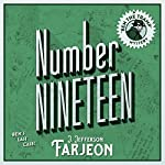 Number Nineteen: Ben's Last Case | J. Jefferson Farjeon