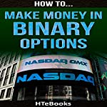 How to Make Money in Binary Options: Quick Start Guide |  HTeBooks