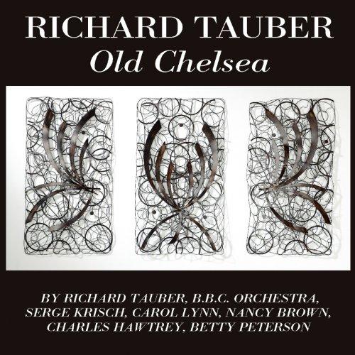 Richard Tauber: Old Chelsea