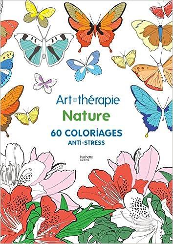 Coloriage Mandala Nature Et Decouverte.Nature 60 Coloriages Anti Stress Amazon Fr Collectif Livres