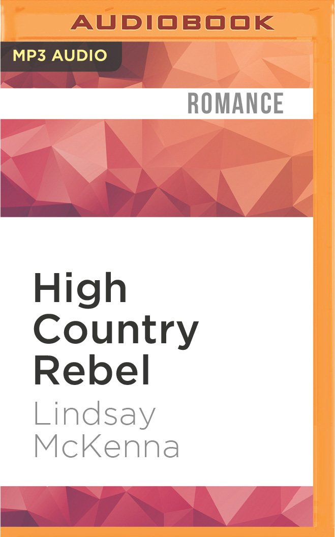 High Country Rebel (Wyoming Series) PDF