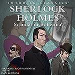 Sherlock Holmes - Scandal in Bohemia: Intro to Classics   Dan Redwine