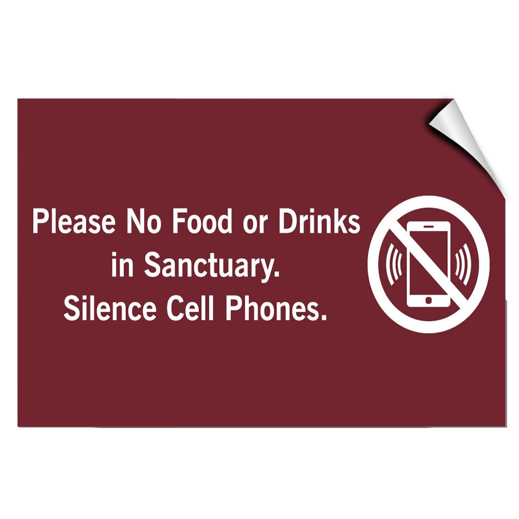Please No Food Or Drinks in Sanctuary Silence Cell Phones Label Decal Sticker 7 Inches X 5 Inches
