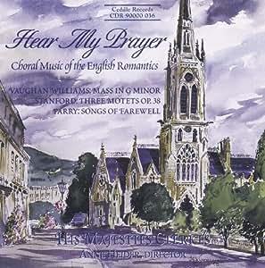 Hear My Prayer: English Choral