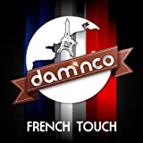 French Touch / Dam'Nco
