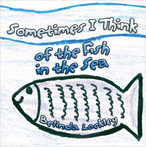 Download Sometimes I Think of the Fish in the Sea ebook