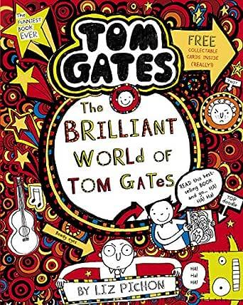 The Brilliant World of Tom Gates (Tom Gates series Book 1 ...
