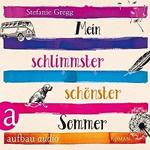 Mein schlimmster schönster Sommer Hörbuch