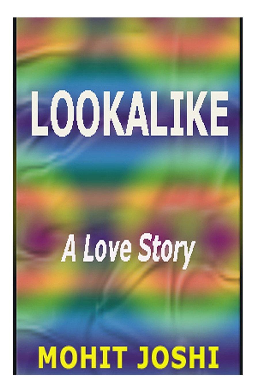 Lookalike: A Love Story ebook