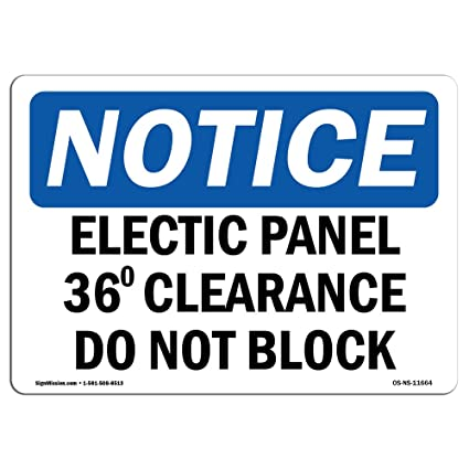 OSHA Notice Signs - Electrical Panel 36 Clearance Do Not Block Sign on