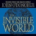 The Invisible World | John O'Donohue