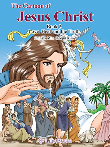 BEST! The Cartoon of Jesus Christ Book2: Love, Heal and The Truth<br />T.X.T