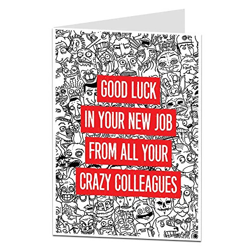 Funny Sorry Your Leaving Card Good Luck In Your New Job From All Your Crazy Colleagues