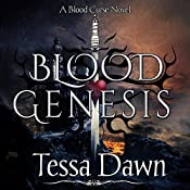 Blood Genesis: Blood Curse Series | Tessa Dawn