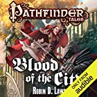 Blood of the City Audiobook by Robin D. Laws Narrated by Eileen Stevens
