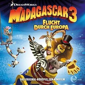 Madagascar 3: Flucht durch Europa Hörspiel