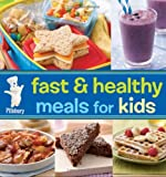 Pillsbury Fast and Healthy Meals for Kids, Pillsbury Editors, 0470647256