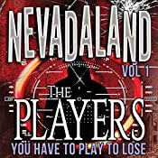 The Players: Nevadaland, Book 1 | T. N. Kaylor