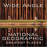 Wide Angle: National Geographic Greatest Places