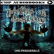 Paths of Destiny: Destiny Revealed Trilogy Book 2 | Cris Pasqueralle