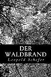 Der Waldbrand, Leopold Schefer, 1480286192