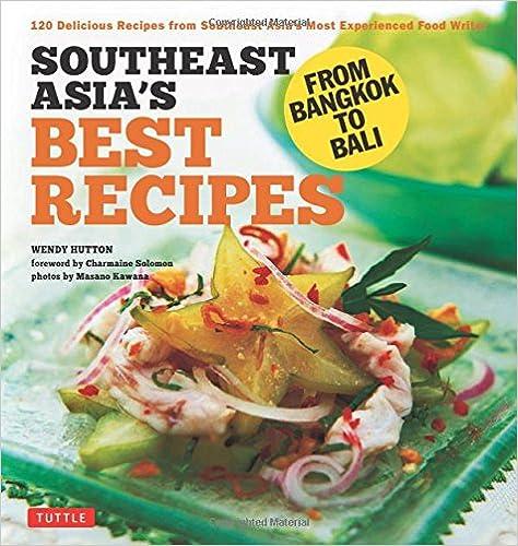 Download e books southeast asias best recipes from bangkok to download e books southeast asias best recipes from bangkok to bali southeast asian cookbook 121 recipes pdf forumfinder Images