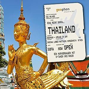 Eine Reise durch Thailand Hörbuch