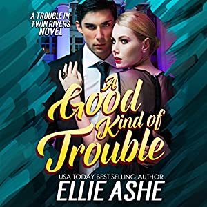 A Good Kind of Trouble Audiobook