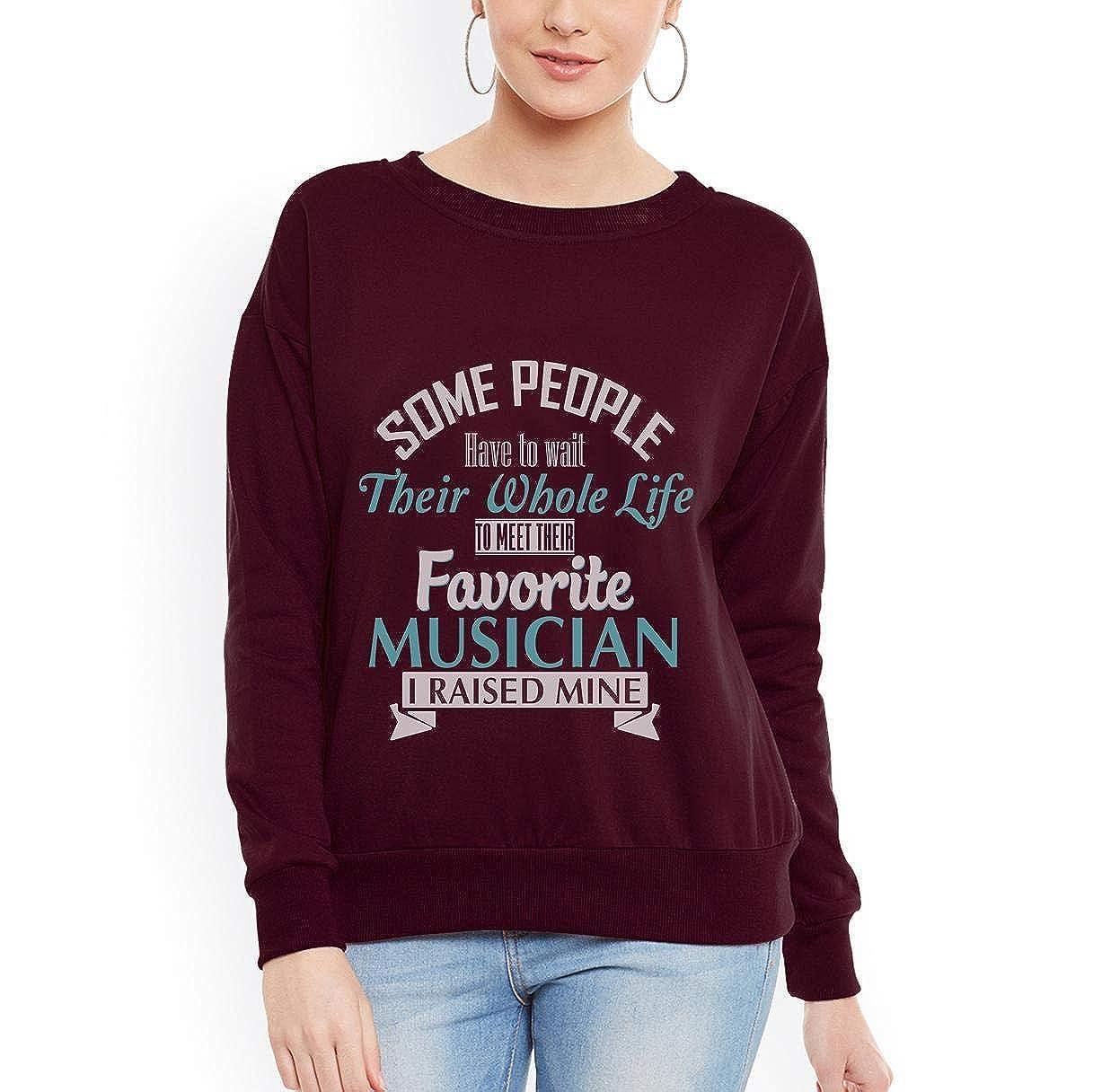 tee Musician I Raised Mine Mom Dad Parent Women Sweatshirt